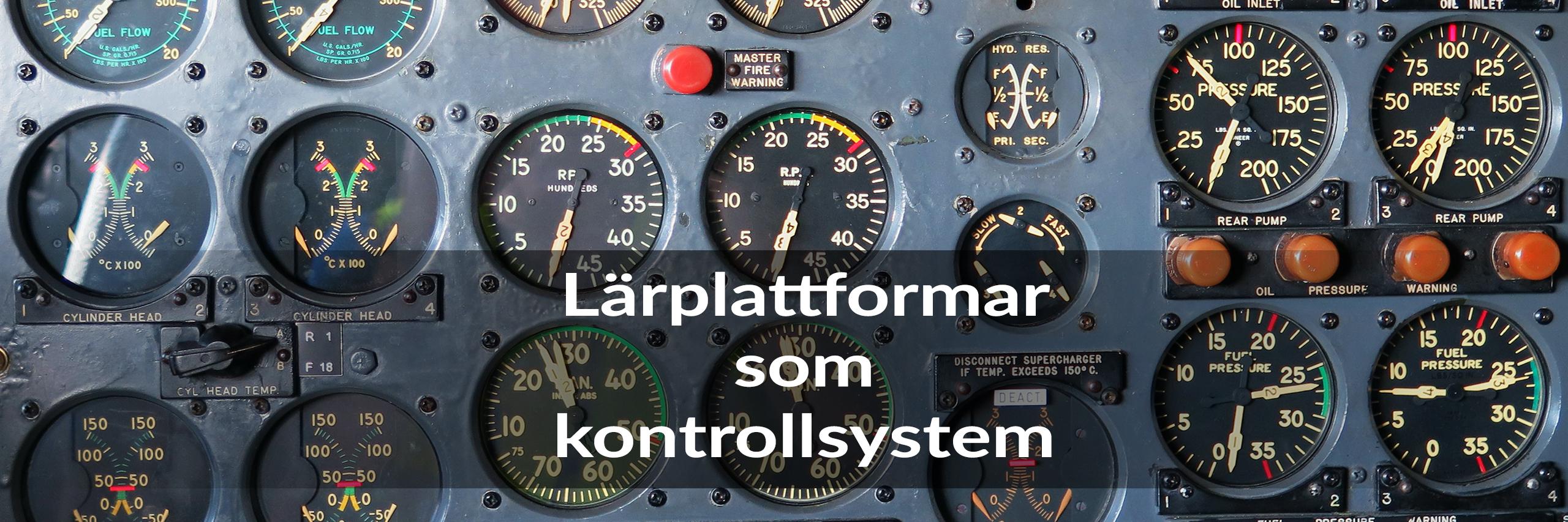 Skolplattformen, del 19: Lärplattformar och kontrollsystem